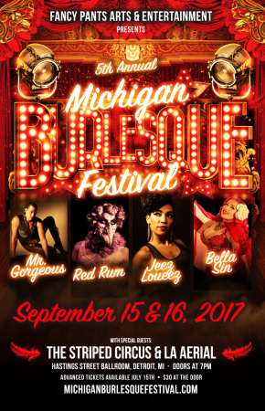 Tickets for the 5th Annual Michigan Burlesque Festival Are Now On Sale!!!
